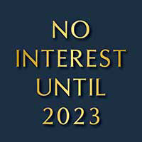 No Interest Until 2023