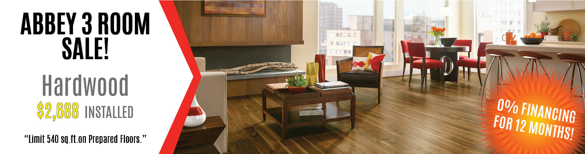 3 rooms of hardwood flooring just $2688 installed at Ted's Abbey Carpet & Floor!* 0% Financing available!