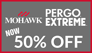 50% off all Mohawk Pergo Extreme Luxury Vinyl this month at Ted's Abbey Carpet & Floor in Anniston!